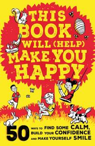 This Book Will  Help  Make You Happy PDF