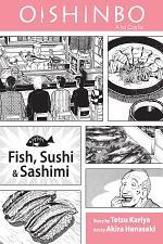 Oishinbo: Fish, Sushi and Sashimi, Vol. 4