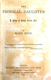 The prodigal daughter, by Mark Hope