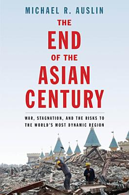 The End of the Asian Century PDF