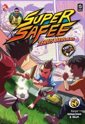 Super Safee# 3: Terus Berlari