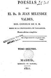 Poesias de el Dr. D. Juan Melendez Valdes ...