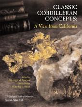 Classic Cordilleran Concepts: A View from California