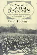 The Making of the New Deal Democrats PDF