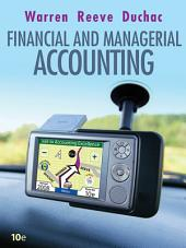 Financial & Managerial Accounting: Edition 10