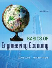 Basics of Engineering Economy: Second Edition