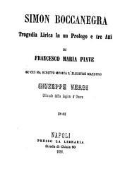 Simon Boccanegra: tragedia lirica in un prologo e tre atti
