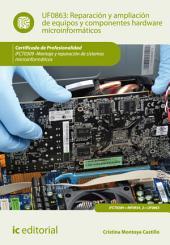 Reparación y ampliación de equipos y componentes hardware microinformáticos. IFCT0309