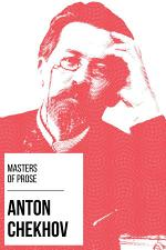 Masters of Prose - Anton Chekhov