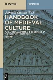 Handbook of Medieval Culture: Volume 1