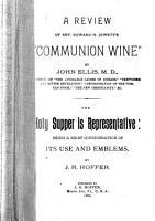 A Review of Rev  Edward H  Jewett s Communion Wine PDF