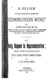 A Review of Rev. Edward H. Jewett's Communion Wine