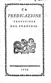 De la prédication. La Predicazione. Traduzione dal Francese from the anonymously published work of G. F. Coyer