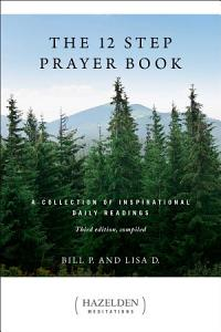 The 12 Step Prayer Book Book