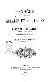 Pensées et réflexions morales et politiques du comte de Ficquelmont,... précédées d'une notice sur sa vie par M. le baron de Barante,...