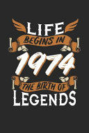 Download Life Begins in 1974 the Birth of Legends Book