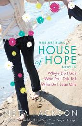 House of Hope: Three Best-Selling Novels