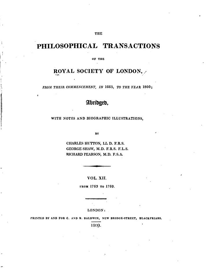 The Philosophical Transactions of the Royal Society of London, from Their Commencement, in 1665, to the Year 1800: 1763-1769