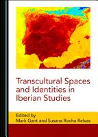 Transcultural Spaces and Identities in Iberian Studies PDF
