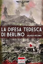 La difesa tedesca di Berlino