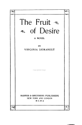 The Fruit of Desire: A Novel