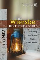 The Wiersbe Bible Study Series  Genesis 1 11 PDF