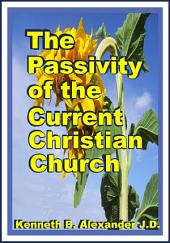 The Passivity of the Current Christian Church
