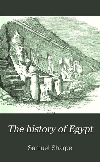 The History of Egypt PDF