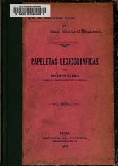 Dos mil setecientas voces que hacen falta en el Diccionario: papeletas lexicográficas