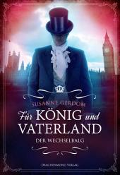 Für König und Vaterland - Der Wechselbalg: Ausgabe 2