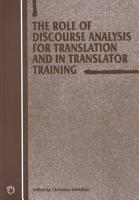 The Role of Discourse Analysis for Translation and in Translator Training PDF