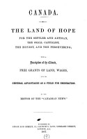 Canada  the land of hope for the settler and artisan  by the editor of the  Canadian news   PDF