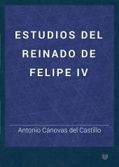 Estudios Del Reinado de Felipe IV
