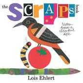 The Scraps Book: Notes from a Colorful Life