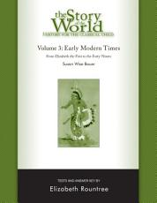 The Story of the World: History for the Classical Child: Early Modern Times: Tests and Answer Key (Vol. 3) (Story of the World)