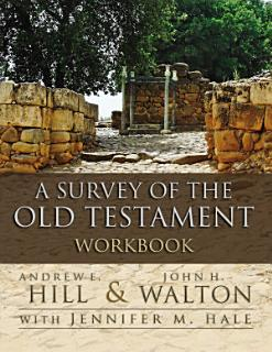 A Survey of the Old Testament Workbook Book