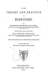 On the Theory and Practice of Midwifery