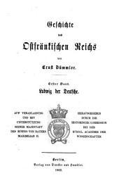 Geschichte des ostfränkischen Reiches: Band 1