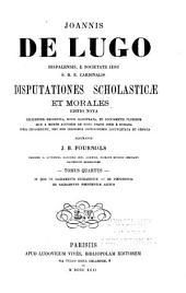 Disputationes scholasticæ et morales: In quo De sacramento eucharistiæ, De poenitentia, De sacra sacramento poenitentiæ agitur
