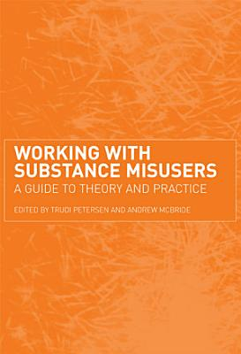 Working with Substance Misusers PDF