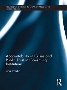 Accountability in Crises and Public Trust in Governing Institutions
