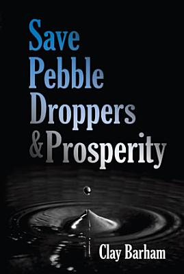 Save Pebble Droppers   Prosperity