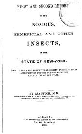 Report on the Noxious, Beneficial and Other Insects, of the State of New York: Made to the State Agricultural Society, Pursuant to an Annual Appropriation for this Purpose from the Legislature of the State