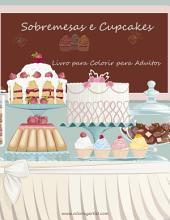 Livro para Colorir de Sobremesas e Cupcakes para Adultos 1