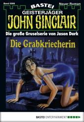 John Sinclair - Folge 0996: Die Grabkriecherin