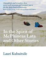 In the Spirit of McPhineas Lata and Other Stories PDF
