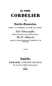 Le vieux cordelier ¬de ¬Camille-¬Desmoulins, ¬député ¬à ¬la ¬convention, ¬et ¬doyen ¬des ¬jacobins