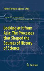 Looking at it from Asia: the Processes that Shaped the Sources of History of Science
