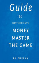 Guide to Tony Robbins s Money Master the Game PDF