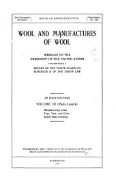 Wool and Manufactures of Wool: Message of the President of the United States, Transmitting a Report of the Tariff Board on Schedule K of the Tariff Law, Volumes 3-5